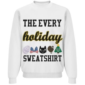 A Sweatshirt For Every Holiday