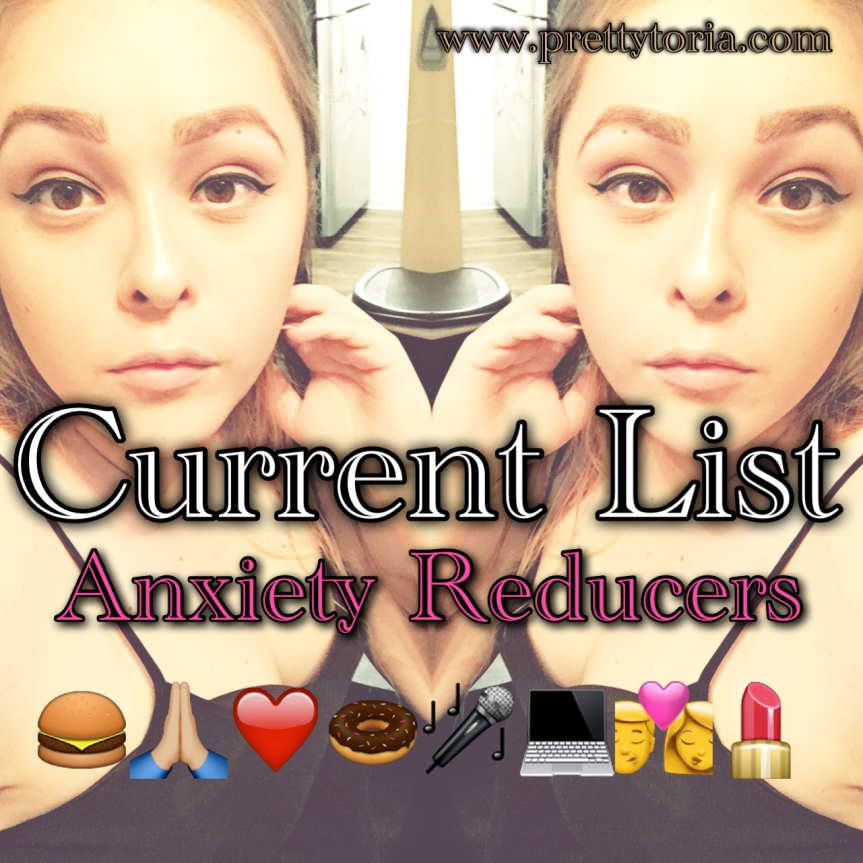 Current Anxiety Reducers