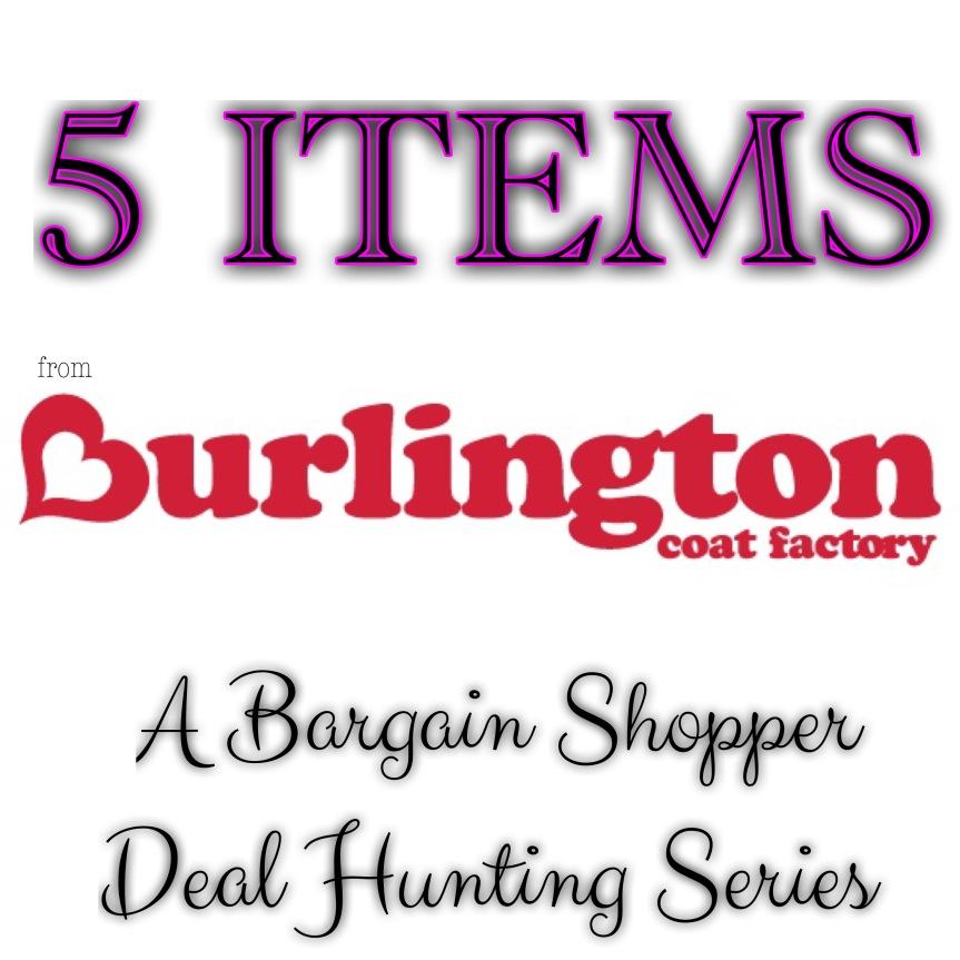 5 Items: Burlington CoatFactory